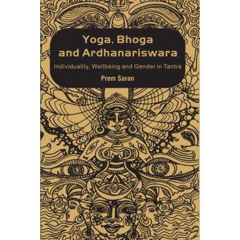 Yoga, Bhoga and Ardhanariswara