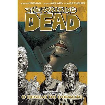 The Walking Dead - Livro 4: O Desejo do Coração