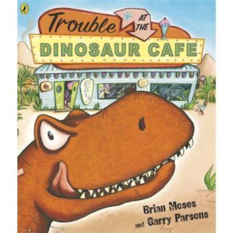 trouble at the dinosaur cafe moses brian compra livros na fnac pt