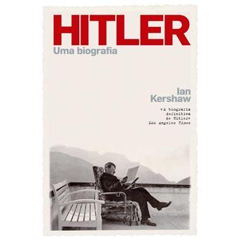 Hitler - Uma Biografia