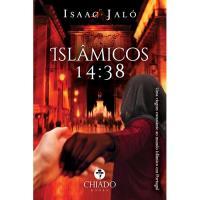 Islâmicos 14:38