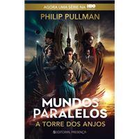 Mundos Paralelos - livro 2: A Torre dos Anjos