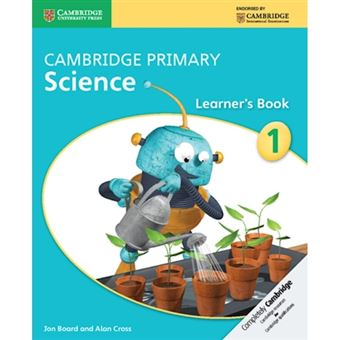 Cambridge Primary Science: Stage 1 - Learner's Book