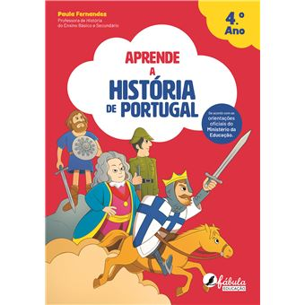 Aprende a História de Portugal 4º Ano