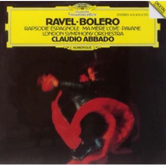 Ravel: Bolero, Ma Mère l'Oye, Rapsodie Espagnole & Pavane pour une infante défunte