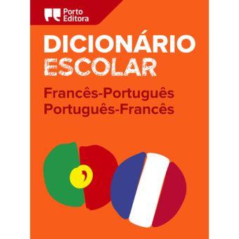 Dicionário Escolar de Francês-Português / Português-Francês