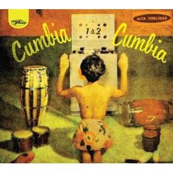 Cumbia Cumbia Vol. 1 & 2 (2CD)