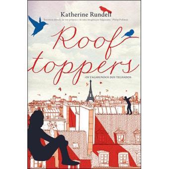 Roof Toppers: Os Vagabundos dos Telhado