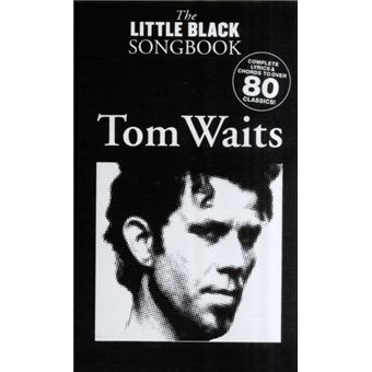 The Little Black Songbook - Tom Waits