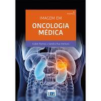 Imagem em Oncológica Médica - Livro 1