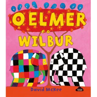 O Elmer e o Wilbur