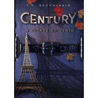 Century III - A Cidade do Vento