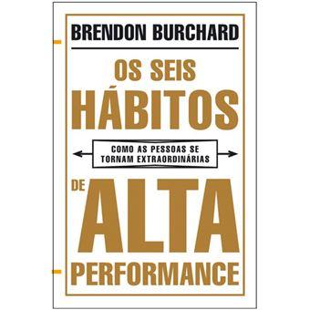 Os Seis Hábitos de Alta Performance