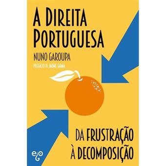 A Direita Portuguesa: Da Frustação à Decomposição