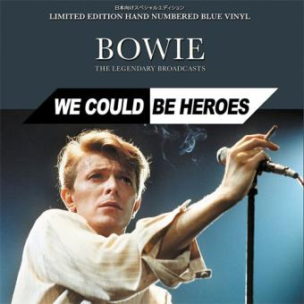 We Could Be Heroes: The Legendary Broadcasts - LP