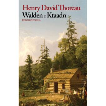Walden e Ktaadn
