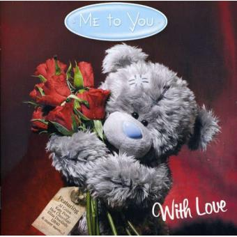 Me To You With Love (2CD)