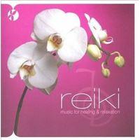 Reiki: Music For Healing & Relaxation - CD