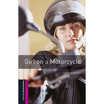 Oxford Bookworms Starter Level - Girl on a Motorcycle