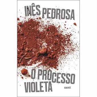 O Processo Violeta