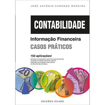 Contabilidade: Informação Financeira – Casos Práticos