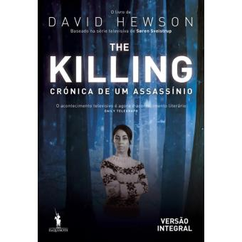 The Killing   Crónica de Um Assassínio - Versão Integral