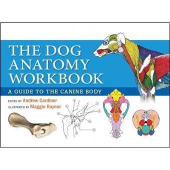 The Dog Anatomy Workbook