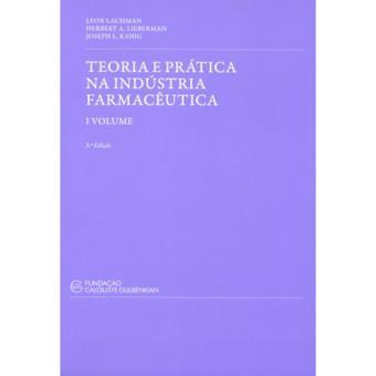 Teoria e prátia na Indústria Farmacêutica - Livro 1 e 2