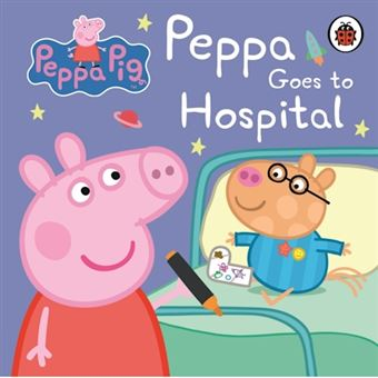 Peppa pig goes to hospital first bo