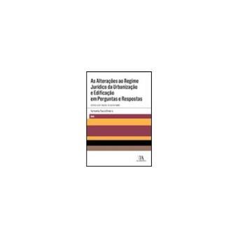 As Alterações ao Regime Jurídico da Urbanização e Edificação em Perguntas e Respostas