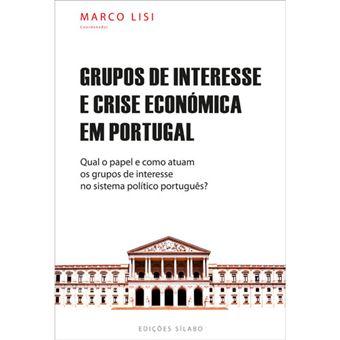 Grupos de Interesse e Crise Económica em Portugal