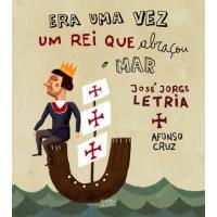 Era Uma Vez Um Rei Que Abraçou o Mar