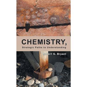 Chemistry, strategic paths to under