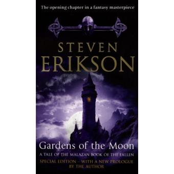 The Malazan Book of the Fallen - Book 1: Gardens of the Moon