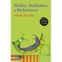 Bichos, Bichinhos e Bicharocos
