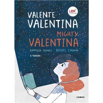 Valente Valentina | Mighty Valentina