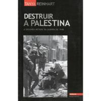 Destruir a Palestina - A Segunda Metade da Guerra de 1948
