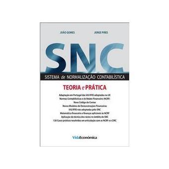SNC Sistema de Normalização Contabilística - Teoria e Prática