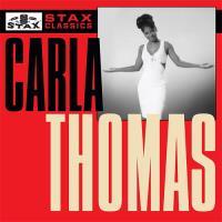 Stax Classics - Carla Thomas