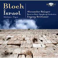 Bloch: Israel, Schelomo, Nigun