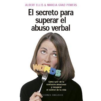 El secreto para superar el abuso verbal
