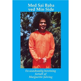 Med Sai Baba ved Min Side