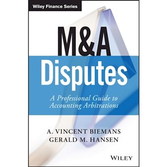 M&a disputes : a professional guide