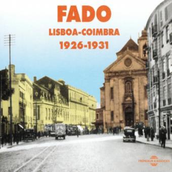 Fado Lisboa-Coimbra 1926-1931 - 2CD