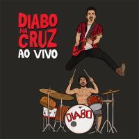 Diabo na Cruz: Ao Vivo - CD