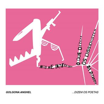 Golgona Anghel: Dizem os Poetas Vol 6 - CD