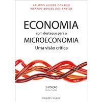 Economia com Destaque para a Microeconomia: Uma Visão Crítica