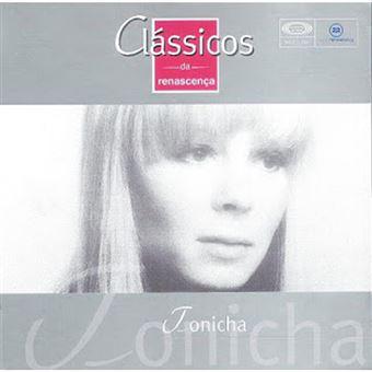 Tonicha: Clássico da Renascença Vol. 82 - CD