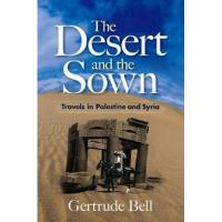 Desert and the sown (the) travels i