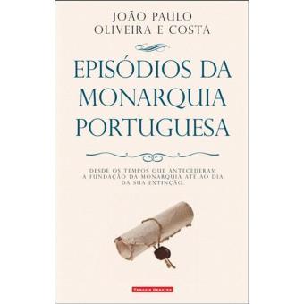 Episódios da Monarquia Portuguesa